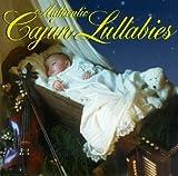 Authentic Cajun Lullabies / Various