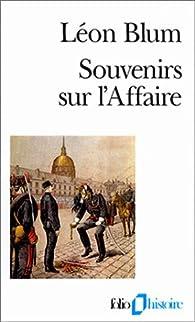 Souvenirs sur l'Affaire par Léon Blum