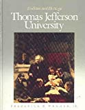 Thomas Jefferson University : Tradition and Heritage, Wagner, Frederick B., 0812112105