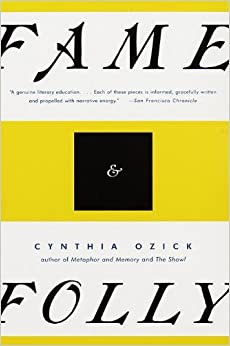 Fame & Folly: Essays by Cynthia Ozick (1997-05-27)