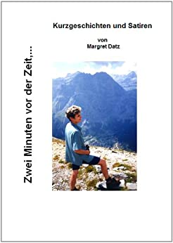 zwei minuten vor der zeit german edition kindle edition by margret datz literature. Black Bedroom Furniture Sets. Home Design Ideas