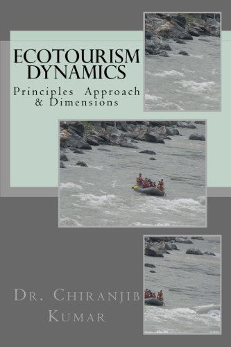 Ecotourism Dynamics: Perspective of Culture, Wildlife & Other Dimensions