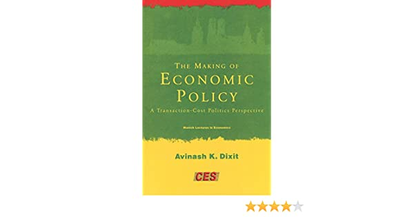 Dixit, A: Making of Economic Policy: A Transaction Cost Politics Perspective Munich Lectures in Economics: Amazon.es: Dixit, Avinash K.: Libros en idiomas extranjeros