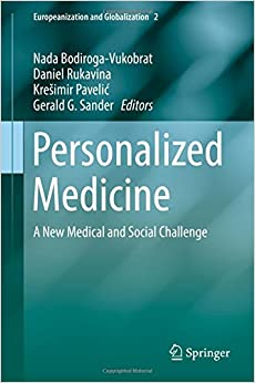 Personalized Medicine: A New Medical and Social Challenge (Europeanization and Globalization)