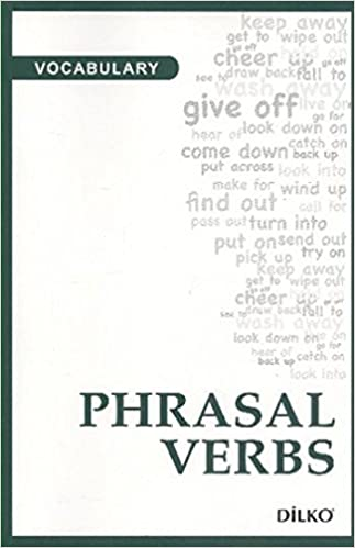 Vocabulary Phrasal Verbs: 9786054555604: Amazon com: Books