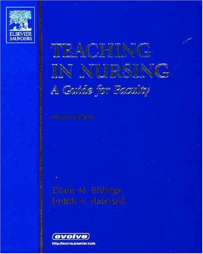 Teaching in Nursing -- A Guide for Faculty
