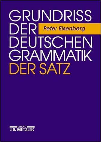 Grundriss Der Deutschen Grammatik Grundriß Der Deutschen Grammatik Bd 2 Der Satz Eisenberg Peter Bücher
