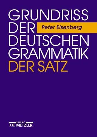 Grundriss der deutschen Grammatik: Grundriß der deutschen Grammatik, Bd. 2. Der Satz