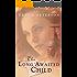 The Long-Awaited Child