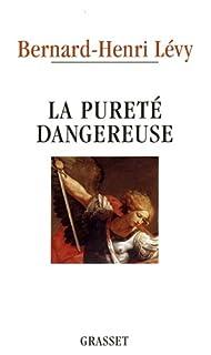 La pureté dangereuse, Lévy, Bernard-Henri