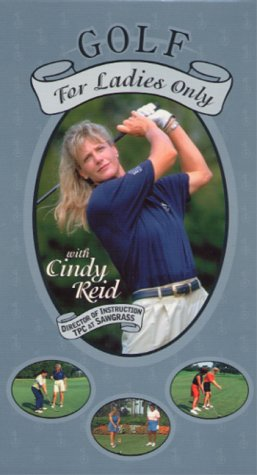 Golf for Ladies Only - with Cindy Reid [VHS]