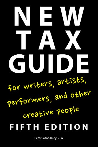 New Tax Guide for Writers, Artists, Performers, and Other Creative People