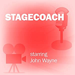 Stagecoach (Dramatized) Radio/TV Program