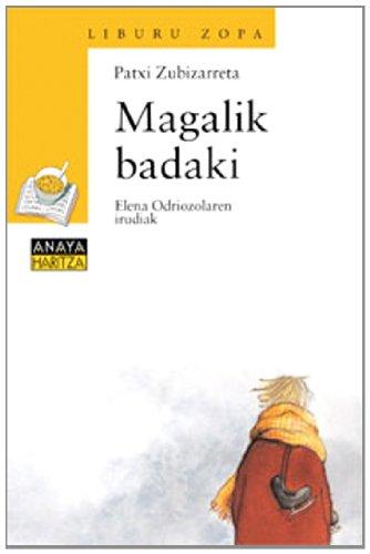 Read Online Magalik Badaki / Magali Finally Knows (Cuentos, Mitos Y Libros-regalo) (Basque Edition) ebook