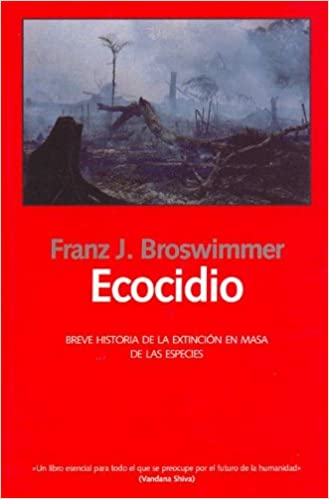 Book Ecocidio - Breve Historia de La Extincion En Masa de Las Especies (Las Dos Culturas)