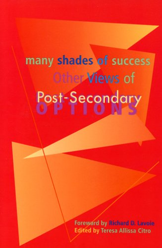 Many Shades of Success: Other Views of Post-Secondary Options