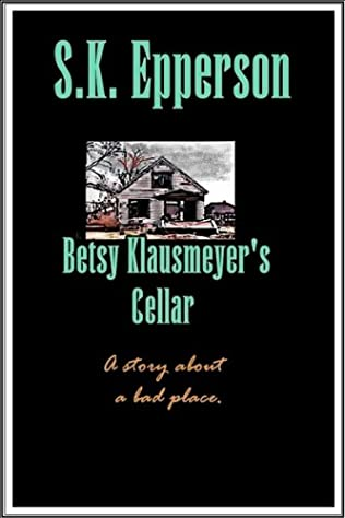 book cover of Betsy Klausmeyer\'s Cellar