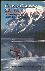 Cross-Country Ski Trails of Washington's Cascades and Olympics