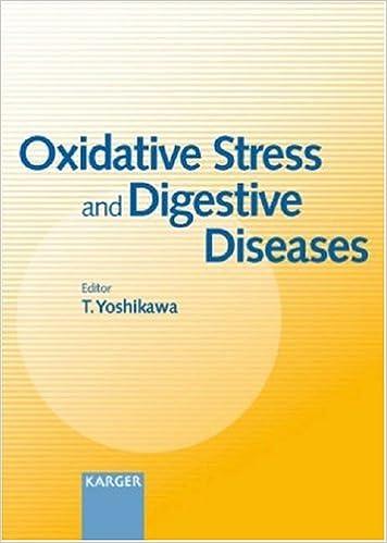 Oxidative Stress And Digestive Diseases por T. Yoshikawa epub