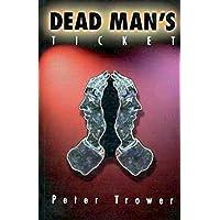 Dead Man's Ticket
