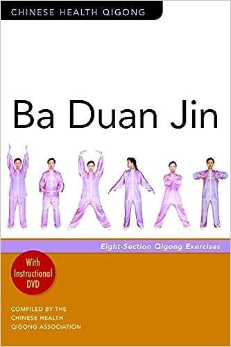 Ba Duan Jin: Eight-Section Qigong Exercises (Chinese Health