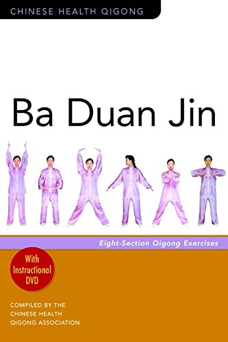 Ba Duan Jin: Eight-Section Qigong Exercises [With Instructional DVD]