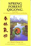 Spring Forest Qigong Level Three 3 For Advanced Energy Development and Healing