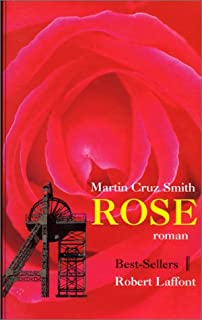 Rose, Smith, Martin Cruz