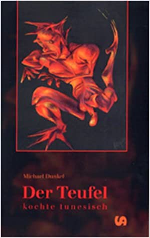 Der Teufel Kochte Tunesisch Amazonde Michael Dunkel Bücher
