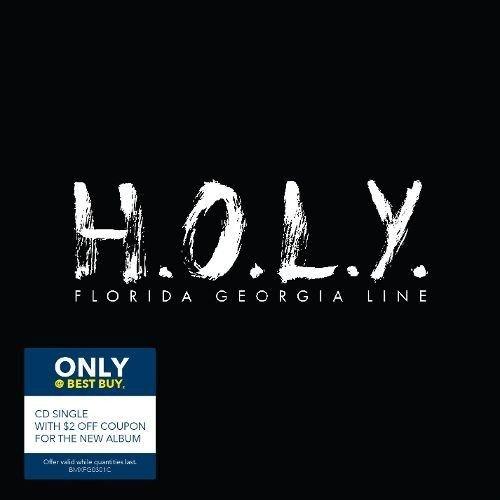 Florida Georgia Line - H.O.L.Y. - Zortam Music