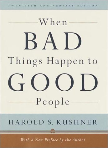 When Bad Things Happen To Good People: Twentieth Anniversary Edition, With A New Preface By The Author