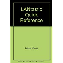 Lantastic Quick Reference: The Pocket Guide to Lantastic Networks