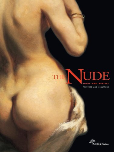 The Nude: Ideal and Reality--Painting and Sculpture