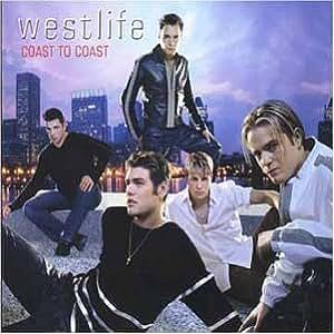 Westlife - Coast To Coast Album Lyrics