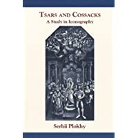 Tsars and Cossacks: A Study in Iconography (Harvard Papers in Ukrainian Studies)