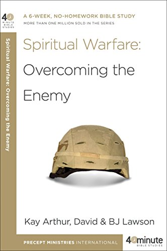 Spiritual Warfare: Overcoming the Enemy (40-Minute Bible Studies)