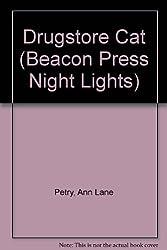Drugstore Cat (Beacon Press Night Lights)