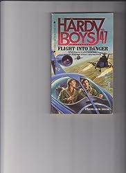 Flight into Danger (Hardy Boys Casefiles)
