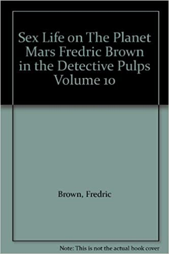 Sex Life on The Planet Mars Fredric Brown in the Detective