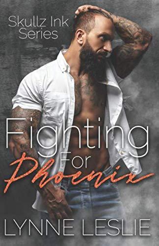 Fighting For Phoenix (Skullz Ink)