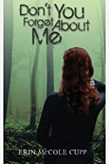 Don't You Forget About Me by Erin McCole Cupp (2013-10-21) Paperback