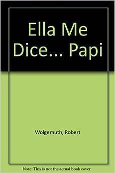 Book Ella Me Dice... Papi