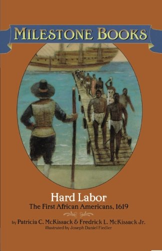 Books : Hard Labor: The First African Americans, 1619 (Milestone Books)