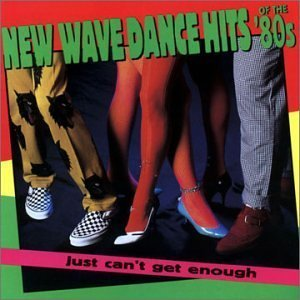 New Wave Dance Hits Of The '80s: Just Can't Get Enough by Various Artists, Jam, Blondie, Art of Noise, Bush Tetras, Liquid Liquid, Konk, O - Liquid Tetra