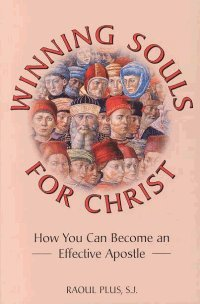 Winning Souls for Christ: How You Can Become an Effective Apostle