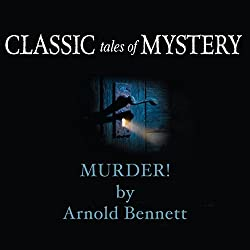 Classic Tales of Mystery: Murder!