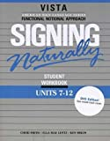 Signing Naturally (Units 7-12), Ken Mikos Cheri Smith Ella Mae Lentz, 1581212151