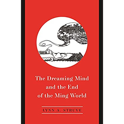 The Dreaming Mind and the End of the Ming World