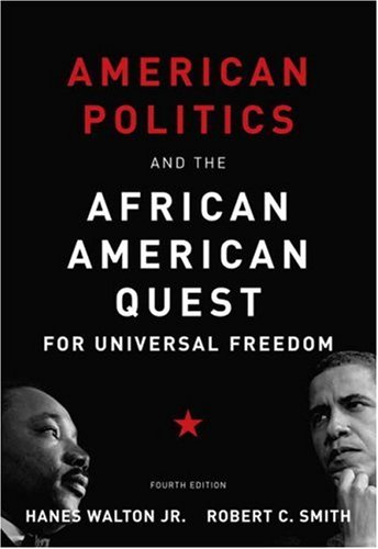 Books : American Politics and the African American Quest for Universal Freedom (4th Edition)