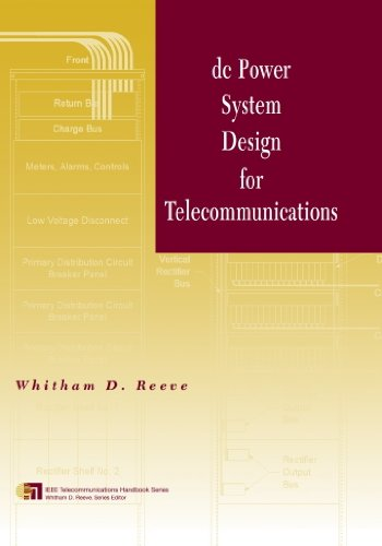 dc Power System Design for Telecommunications (IEEE Telecommunications Handbook ()